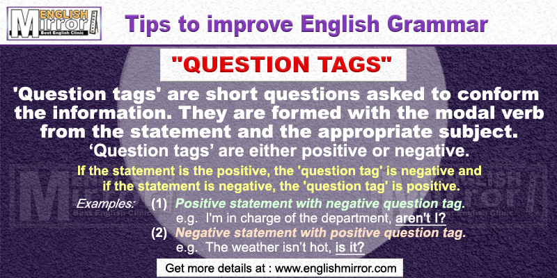 Use of 'Question tags' in English Grammar