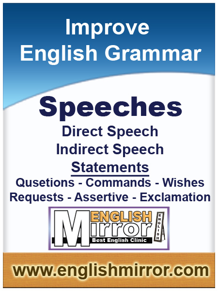 Direct and Indirect speeches in English Language
